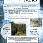 Watershed Science Talks in Yreka, March 27th