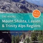New Guidebook — Day Hiking Mount Shasta, Lassen & Trinity Alps Trails
